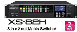 Roland XS-82H 8-In, 2-Out Multi-Format Matrix Switcher