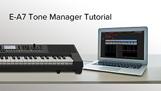E-A7 Tone Manager Tutorial
