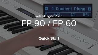 FP-90/FP-60 Quick Start