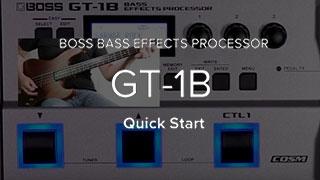 GT-1B クイック・スタート・ビデオ