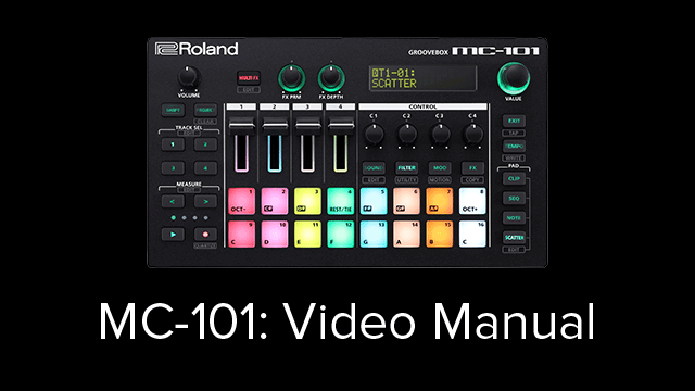 MC-101 Video Manual