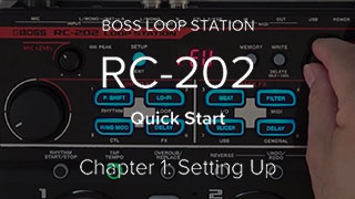 RC-202 Quick Start Video