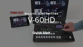 V-60HD Quick Start