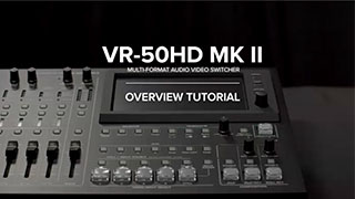 VR-50HD MK II Quick Start