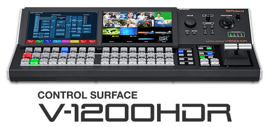 Roland V-1200HDR Control Surface