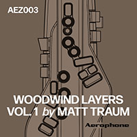 AEZ003 Woodwind Layers Vol. 1