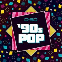 D-50 '90s Pop