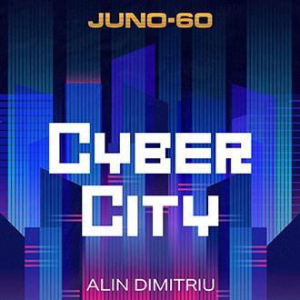 JUNO-60 Cyber City