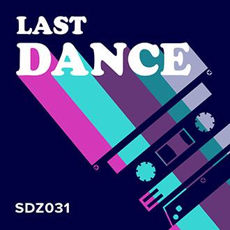 SDZ031 Last Dance