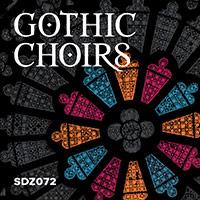 SDZ072 Gothic Choirs