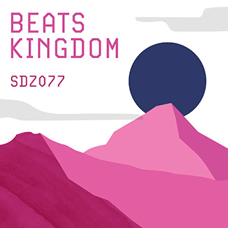 SDZ077 Beats Kingdom