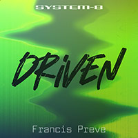 SYSTEM-8 Driven