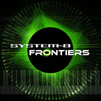 SYSTEM-8: Frontiers