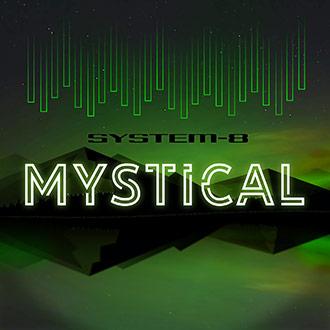 SYSTEM-8 Mystical