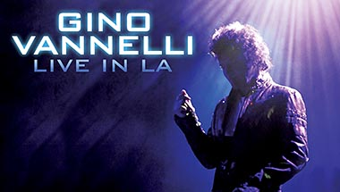 Gino Vannelli Live at the Saban Theatre