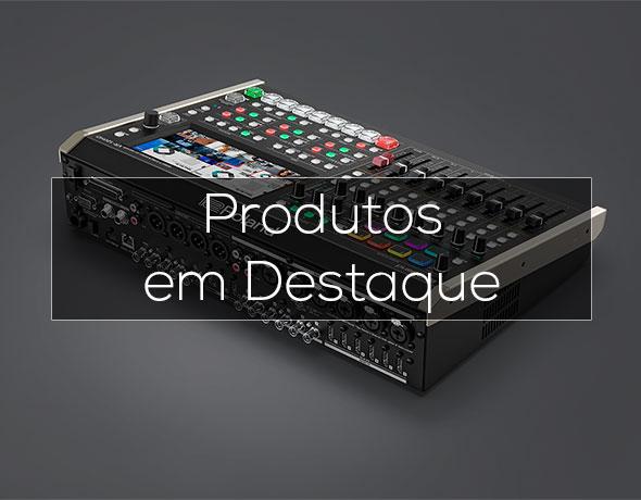 Produtos Pro A/V em Destaque