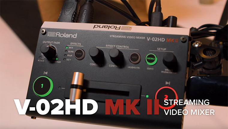 V-02HD MK II Streaming Video Mixer Overview