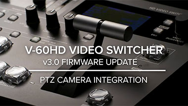 V-60HD Version 3.0 PTZ Intergration