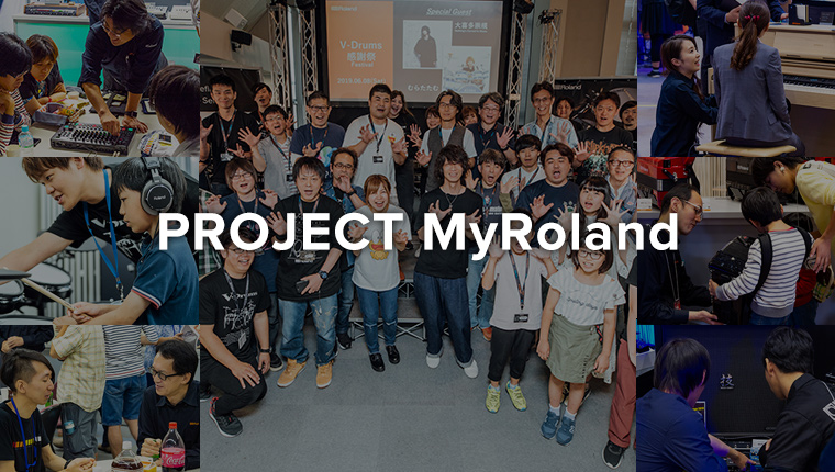 PROJECT MyRoland