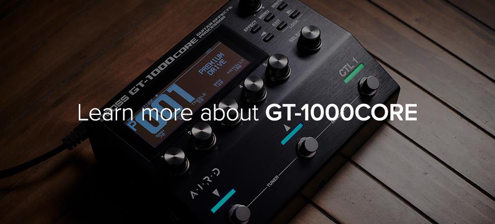 了解更多 GT-1000CORE