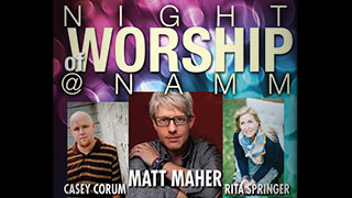 NAMM 2014 Worship Events